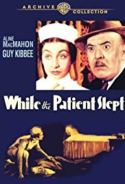While the Patient Slept [1935]