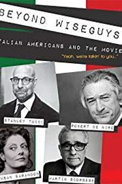 Beyond Wiseguys: Italian Americans and the Movies