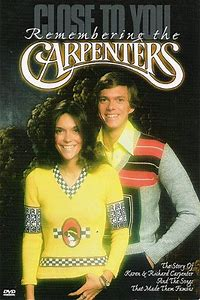 Close to You: The Story of the Carpenters