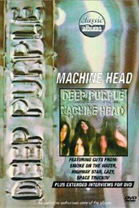 Classic Albums: Deep Purple – The Making of Machine Head
