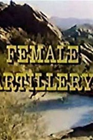 Female Artillery