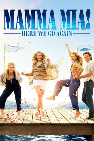 Mamma Mia: Here We Go Again! (2018) — The Movie Database ...