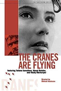 The Cranes Are Flying (1957) - IMDb