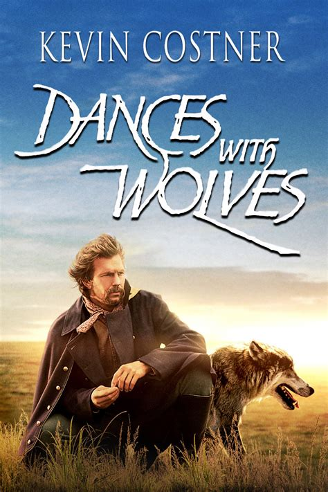 Dances with Wolves (1990) – Unfolding Psychology ...
