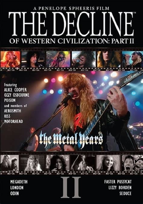The Decline of Western Civilization Part II: The Metal ...