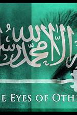 Saudi Arabia: The Eyes of Others
