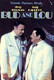 Bud and Lou