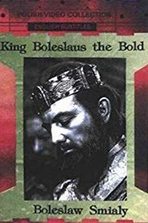 King Boleslaus the Bold