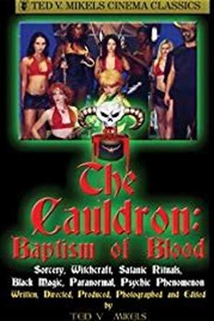 Cauldron: Baptism in Blood