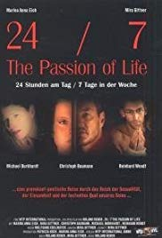 24/7: The Passion of Life