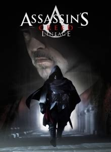Assassin's Creed: Lineage - Wikipedia