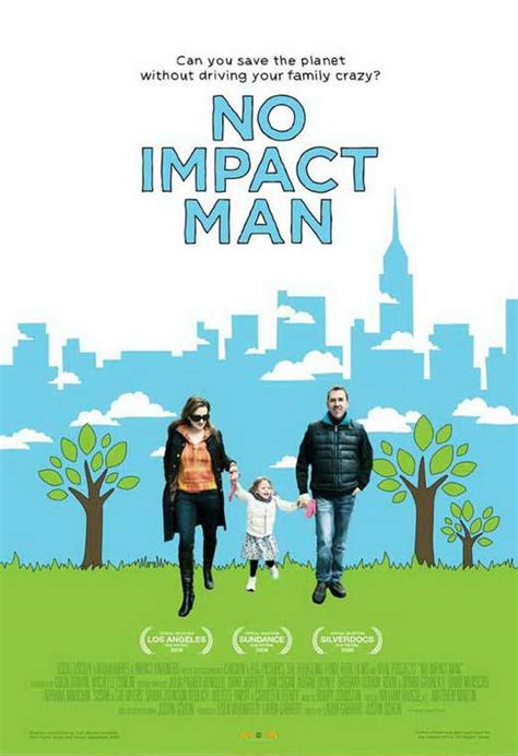 No Impact Man: The Documentary Movie Posters From Movie ...